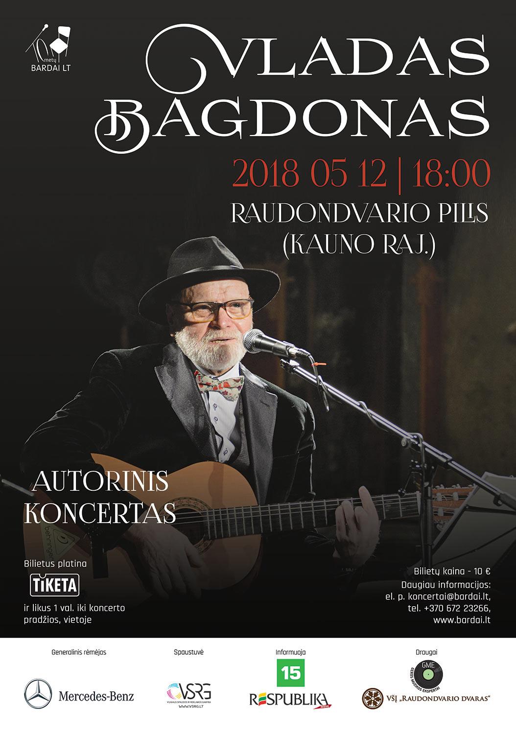 Autorinis Vlado Bagdono koncertas Raudondvario pilyje!