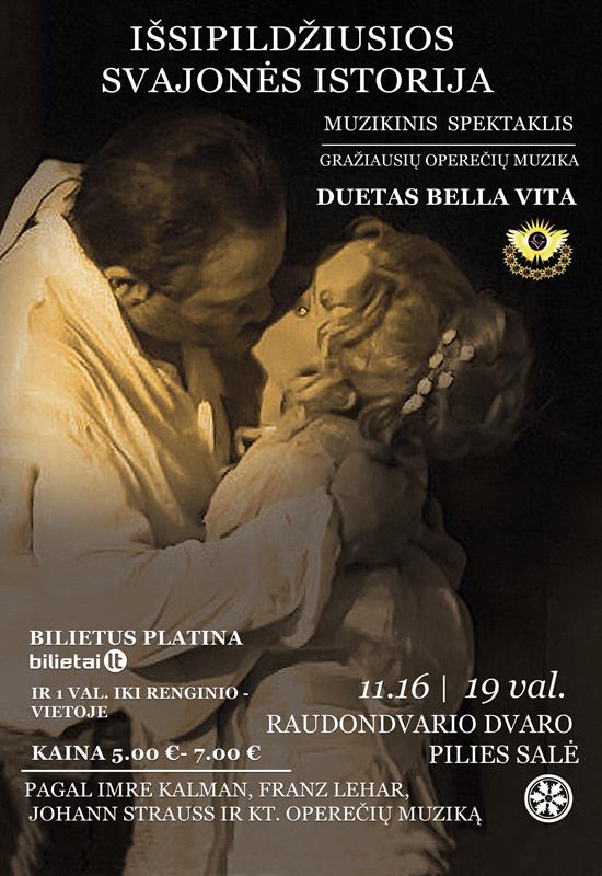 """Muzikinis spektaklis """"Išsipildžiusios svajonės istorija"""" lapkričio 16 d. Raudondvario pilyje!"""