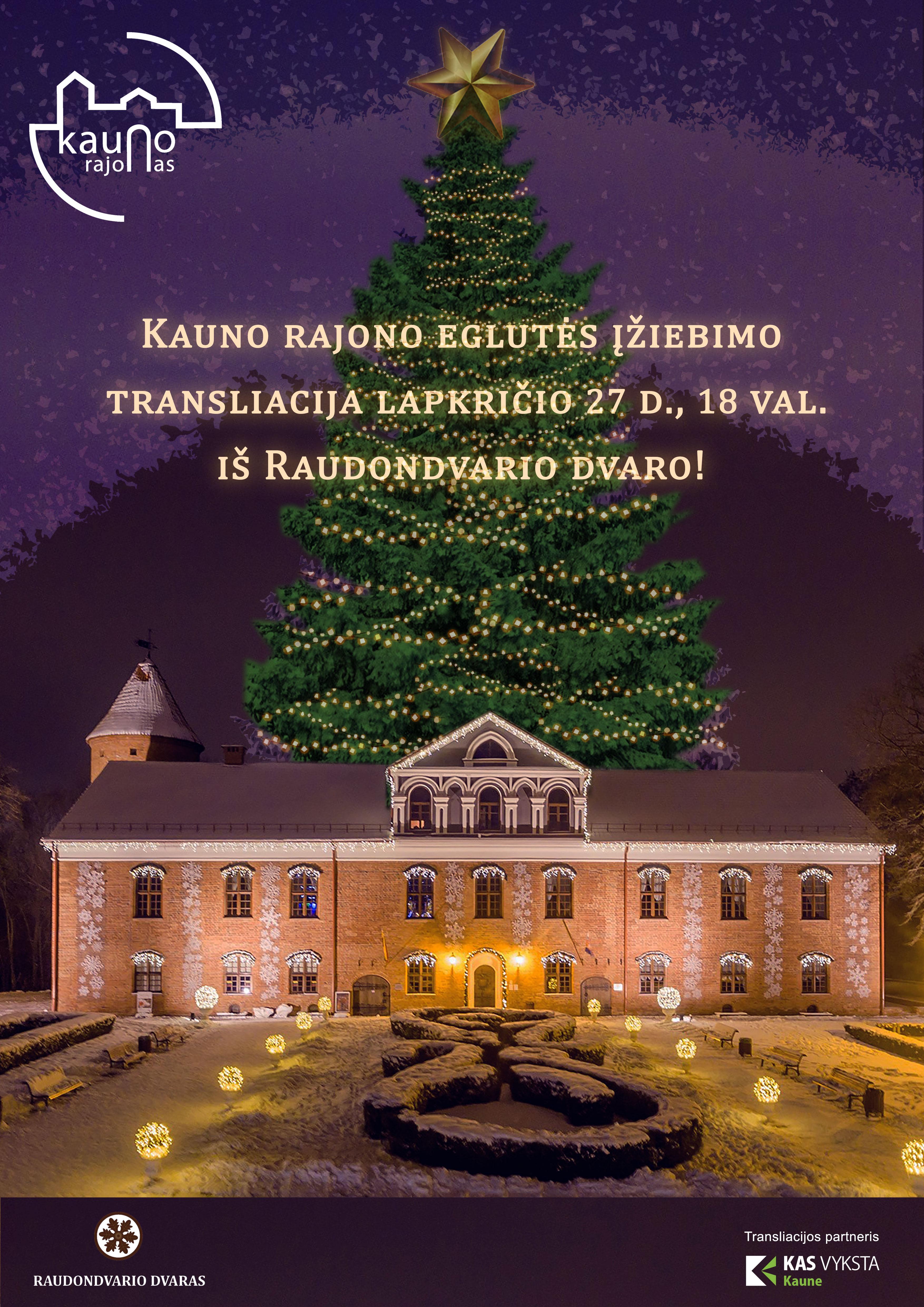 Virtuali Kauno rajono Kalėdų eglutės įžiebimo ceremonija!